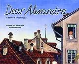 Dear Alexandra, Helen Gudel, 1568997396
