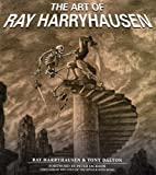 Art of Ray Harryhausen, Ray Harryhausen and Tony Dalton, 0823084647