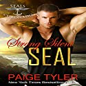 Strong Silent SEAL: SEALs of Coronado, Book 2 Audiobook by Paige Tyler Narrated by Rhiannon Angell
