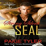 Strong Silent SEAL: SEALs of Coronado, Book 2 | Paige Tyler