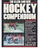 img - for The Klein and Reif Hockey Compendium book / textbook / text book