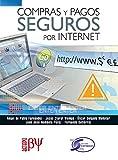 img - for Compras y Pagos Seguros por Internet (Spanish Edition) book / textbook / text book