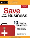 img - for Save Your Small Business: 10 Crucial Strategies to Survive Hard Times or Close Down and Move On book / textbook / text book