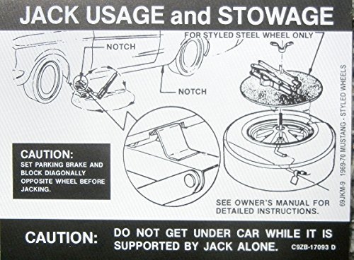 (1969 & 1970 FORD MUSTANG With STYLED WHEELS JACKING INSTRUCTIONS & STOWAGE DECAL -- STICKER)