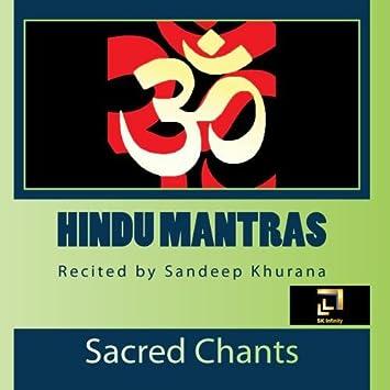 Sandeep Khurana - Hindu Mantras recited by Sandeep Khurana