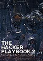 The Hacker Playbook 2: Practical Guide To Penetration Testing Front Cover