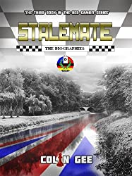 Stalemate - The Biographies (The Red Gambit Series Book 3) (English Edition)