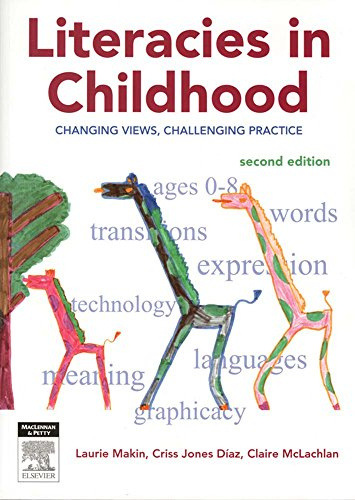 Literacies in Childhood: Changing Views, Challenging Practice, Second Edition