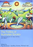 img - for The Politics of Australian Society: Political Issues for the New Century book / textbook / text book