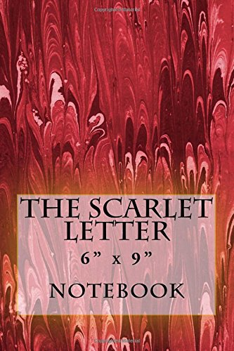 """The Scarlet Letter"" Notebook: 6"" x 9"" pdf"