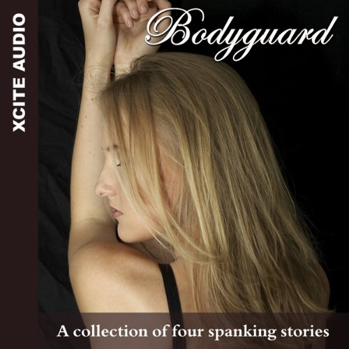Bodyguard: A Collection of Four Erotic Stories