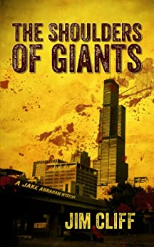 The Shoulders of Giants (A Jake Abraham Mystery) by [Cliff, Jim]