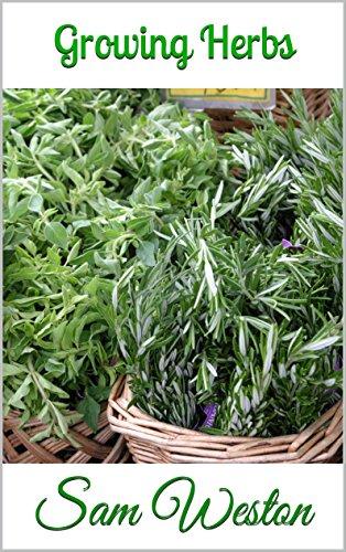 Growing Herbs by [Weston, Sam]