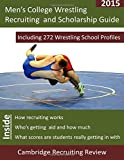 Men's College Wrestling Recruiting and Scholarship Guide, Baker, 1942687125