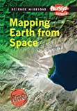 Mapping Earth from Space, Mike Graf and Robert Snedden, 1410940012
