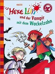 Hexe Lilli und der Vampir mit dem Wackelzahn. Der Bücherbär: Hexe Lilli für Erstleser