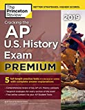 img - for Cracking the AP U.S. History Exam 2019, Premium Edition: 5 Practice Tests + Complete Content Review (College Test Preparation) book / textbook / text book