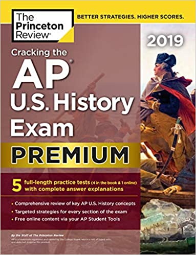Amazon com: Cracking the AP U S  History Exam 2019, Premium