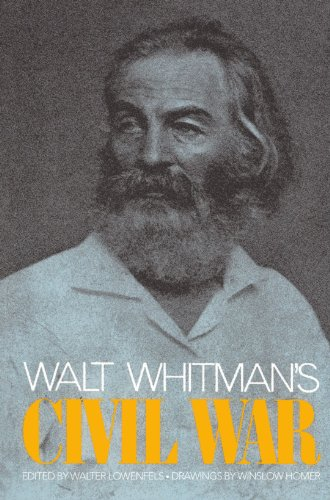 Walt Whitman's Civil War (Da Capo Paperback)