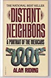 img - for Distant Neighbors: A Portrait of the Mexicans book / textbook / text book