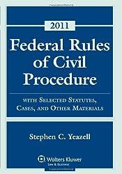 Federal Rules Civil Procedure, 2011 Statutory Supplement