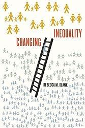 Changing Inequality (Wildavsky Forum Series) by Rebecca M. Blank (2011-07-28)
