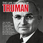 Harry Truman: Hero of History | Nina Joan Mattikow