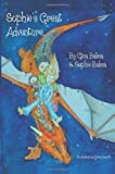 Sophie's Great Adventure, Gina Baksa and Sophie Baksa, 1481869825