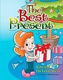 The Best Present, Katyana Du Leon-West, 1477486364