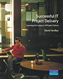 img - for Successful IT Project Delivery: Learning the Lessons of Project Failure book / textbook / text book