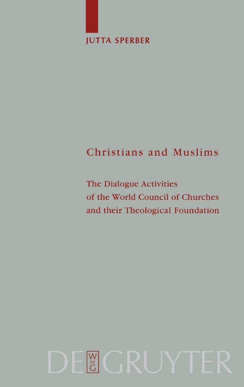 Download Christians and Muslims (Theologische Bibliothek Topelmann, Bd. 107) pdf