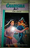 img - for On Edge (Charisma, Inc., No 6) book / textbook / text book