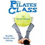The Pilates Class | Stevie Turner