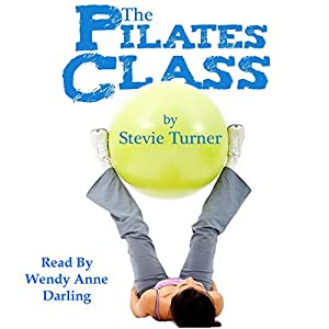 The Pilates Class Audiobook