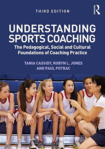 NTU Sports Education Bundle 2016: Understanding Sports Coaching: The Pedagogical, Social and Cultural Foundations of Coaching Practice (Volume 5)