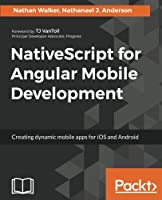 NativeScript for Angular Mobile Development Front Cover