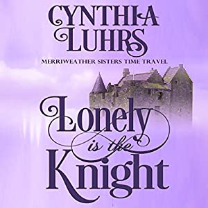 Lonely Is the Knight Audiobook