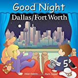 Good Night Dallas/Fort Worth (Good Night Our World)