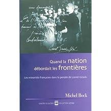 Quand la nation débordait les frontières