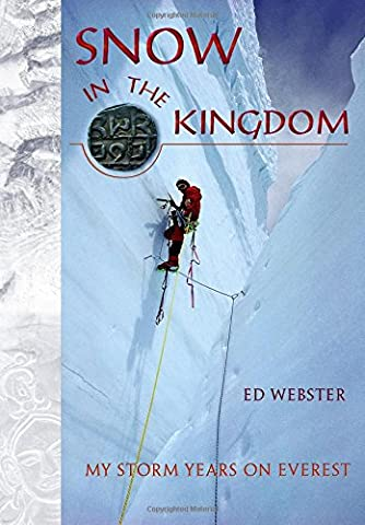 Snow in the Kingdom: My Storm Years on Everest - Everest Rose