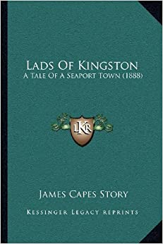 Book Lads of Kingston: A Tale of a Seaport Town (1888)