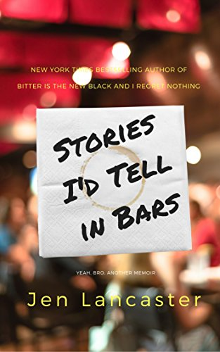 Stories I'd Tell in Bars PDF