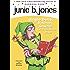 Junie B. Jones #25: Jingle Bells, Batman Smells! (P.S. So Does May.)