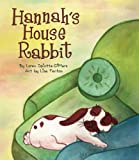 img - for Hannah's House Rabbit book / textbook / text book