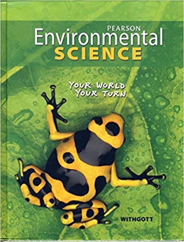 Environmental Science Your World Your Turn Jay Withgott