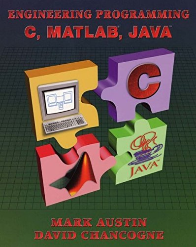Introduction to Engineering Programming: In C, Matlab and Java by Austin