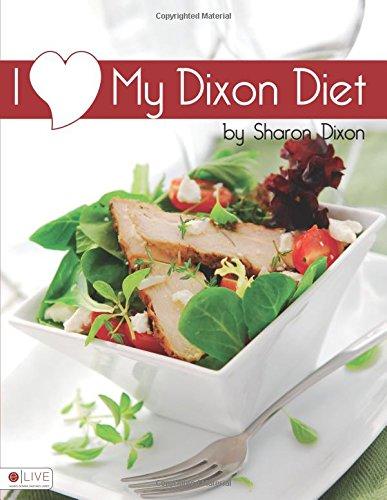 I Love My Dixon Diet pdf
