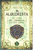 El alquimista (Los secretos del inmortal Nicolas Flamel) (Spanish Edition) by Scott (2007-12-01)