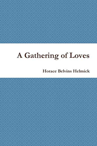 - A Gathering of Loves