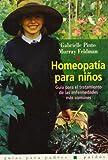 Homeopatia para ninos / Homeopathy for Children (Spanish Edition)